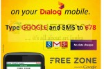 Enjoy Free Access to Google from Dialog Mobiles
