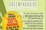 Green Paradise Discounts upto 35% till June 2013