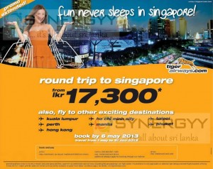Tiger Airways Just Rs. 17,300.00 for Roundtrip to Singapore – Book by 6 May 2013