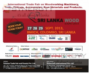Sri Lanka Wood Expo 2013 – 27th to 29th September 2013