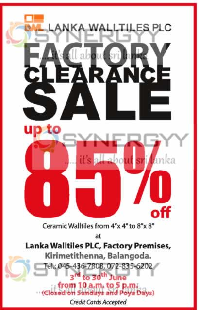 Upto 85  off at Lanka Wall tiles  from 3rd to 30th June 2013. Upto 85  off at Lanka Wall tiles  from 3rd to 30th June 2013
