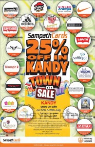 25% Off in Kandy Town only for Sampath Credit Card on 27th & 28th July 2013