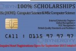 100% Scholarships Bsc (Hons) Computer Science & MSc Computer Science.