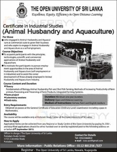 Certificate and Industrial Studies (Animal Husbandry& Aquaculture) from Open University of Sri Lanka
