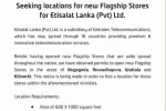Etisalat Seeking New locations at  Nugegoda, Anuradhapura, Wattala and kilinochi.