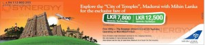 Mihin Lanka to Madurai for Rs. 7,800 for one way & 12,500 for Return