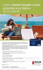 Carry a Seylan Traveller's Card and enjoy your holiday as your should