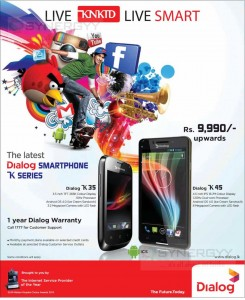 Dialog K35 and Dialog K45 Smartphone for Rs. 9,990.00 Upwards