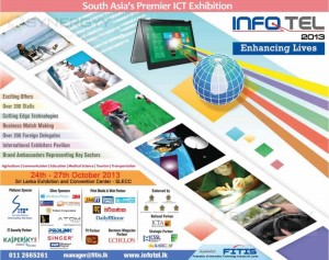 INFO TEL 2013 Exhibition Now at SLECC – From 24th to 27th October 2013