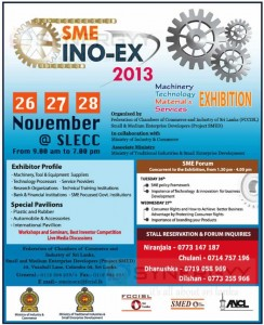 Small Medium Enterprise Info Exhibition @ BMICH on 26 to 28th November 2013