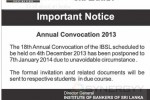 Institute Of Bankers of Sri Lanka Annual Convocation 2013 postponed to 7th January 2013