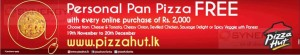 Personal Pan Pizza FREE from 19th November to 20th December from Pizza Hut Sri Lanka