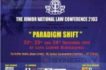 The Junior National Law Conference 2013 on 22nd to 24th November 2013