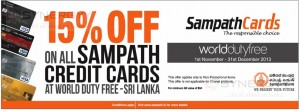 World Duty (Sri Lanka) Free 15% off on All Sampath Bank Credit Cards – from 1st Nov to 31st Dec 2013