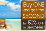 Buy one and get Second for 50% off to Seychelles from Mihin Lanka – from 5th to 30th November 2013