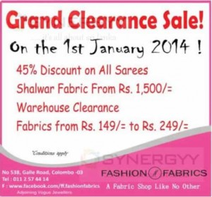Fashion Fabrics Grand Clearance Sale on the 1st January 2014