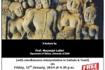 Asoka: Interweaving Archaeology with the Emperors Story at BMICH on 31st January 2014