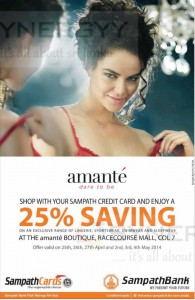 25% off for Amante branded Lingerie, Sportswear, Swimwear and Sleepwear April may 2014