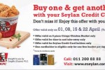 KFC Buy 1 & get 1 FREE for Seylan Bank Credit cards on 01, 08, 15 & 22nd April 2014