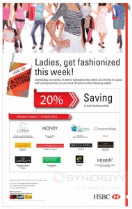 Ladies, get fashionized this week! - 7th to 12th April 2014 with HSBC Credit Card