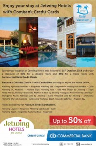 Enjoy your stay at Jetwing Hotels with 50% for Combank Credit Cards till 31st October 2014