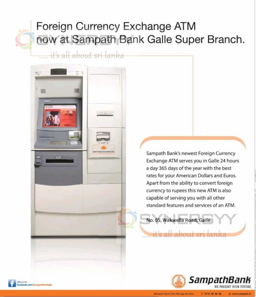 Foreign Currency Exchange ATM now at Sampath Bank Galle Super Branch