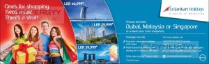 Srilankan Airline Holiday promotion for Shopping experience in Dubai, Malaysia or Singapore