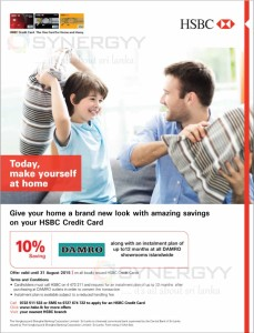 10% Save your purchases at Damro with HSBC Credit Card  - Till 31st August 2015