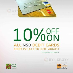 10% on all NSB debit cards at Jack Tree & The Mango Tree