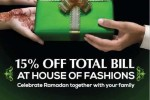 15% Off from Total Bill at House of Fashions – from 10th to 18th July 2015