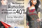 Ramadan Sale – Discount Upto 40% for Ethnic ware at Sona Mandhir