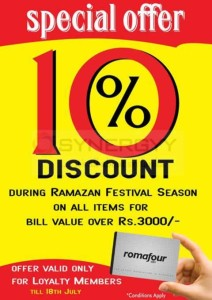 Romafour Loyalty Members get 10% off in this Ramazan Festive Season shopping – Till 17th July 2015