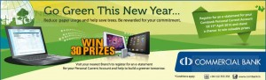 Change your Personal Account to e-statement account and win Prizes from Commercial Bank