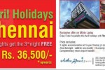 Enjoy April Holiday in Chennai for Rs. 36,500/- for 3 Night Accommodation