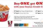 KFC Promotion for Seylan Bank Credit Card – Buy ONE get ONE Free