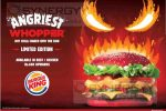 Angriest Whopper for Rs. 600/- upwards from Burger Kings