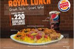 Burger King Royal Lunch – Just for Rs. 220/-