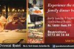 Grand Oriental Hotel Family Dinner Buffet just for Rs. 1,800/- Per person
