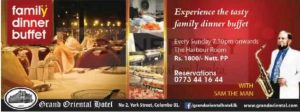 Grand Oriental Hotel Family Dinner Buffet just for Rs. 1,800.00 Per person
