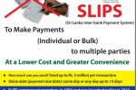 Avoid Cash or Cheques payment, and try SLIPS (Sri Lanka Inter-bank Payment System) by Central Bank