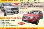 Toyota Prado 2013 & Range Rover Evoque 2013 for Rs. 11,800,000/- upwards