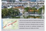 Fly to Kandy by Helicopter shuttle Service for Rs. 40,000/- per Person