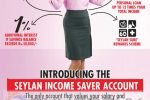 Seylan Income Saver Account – Benefits beyond Your Income