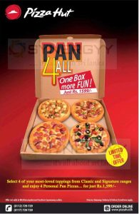 "Pizza Hut ""Pan 4 all"" promotion – All inclusive price is Rs. 1,599/-"